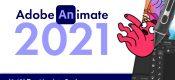 animate2021最新功能介绍(摘自官网)